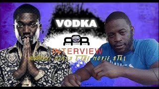 VODKA on Past Signing To Meek Mill's Dream Chasers Records