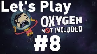 Oxygen Not Included Alpha - Episode 8