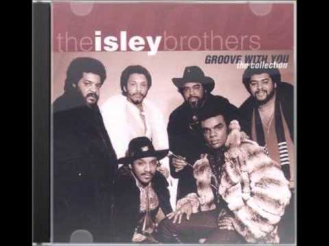 Groove With You -The Isley Brothers