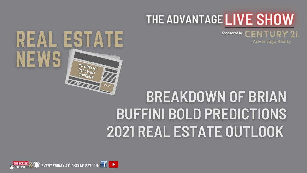 Breaking Down Brian Buffini's Bold 2021 Predictions