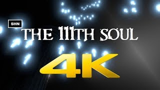 The 111th Soul | 4K 60fps |  Game Movie Playthrough No Commentary