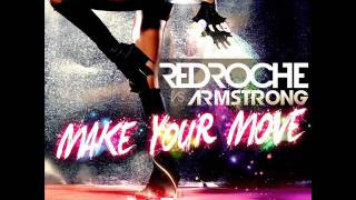Redroche vs Armstrong - Make Your Move 2011 (Redroche Mix)