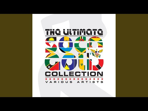 The Ultimate Soca Gold Collection Mix