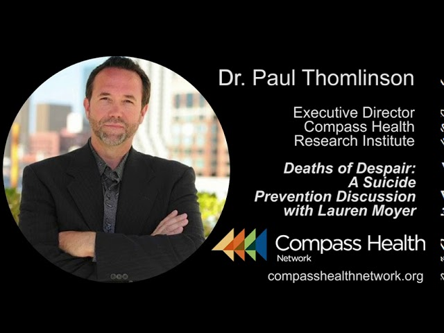 Preventing Deaths of Despair - Dr. Paul Thomlinson - Compass Health Network