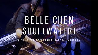 Belle Chen - 'Shui (Water)' Live at Capstone Theatre