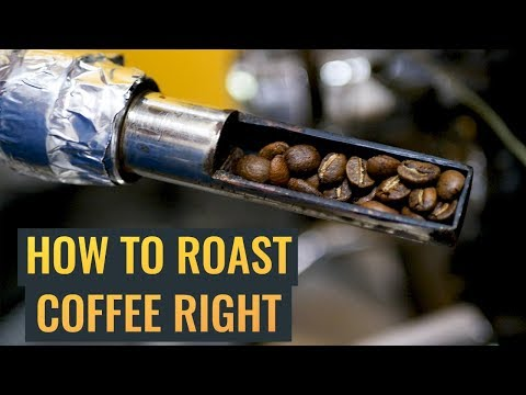 How To Roast Coffee The Right Way