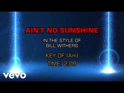 Bill Withers - Ain't No Sunshine (Karaoke)