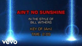 Bill Withers - Ain't No Sunshine  Karaoke
