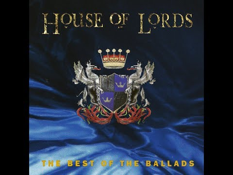 House of Lords - The Best of The Ballads (2014) - Full Album / Álbum Completo