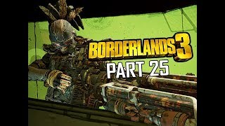 Mordecai & Sir. Hammerlock - BORDERLANDS 3 Walkthrough Gameplay Part 25 (Let's Play Commentary)