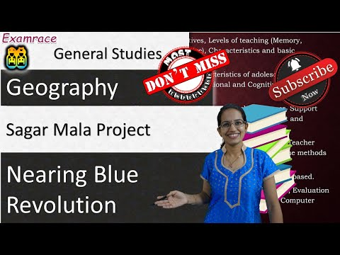 Sagar Mala Project - Closer to Success of Blue Revolution with Key MAP Locations