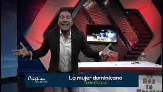 TEMA DEL DIA: LA MUJER DOMINICANA!
