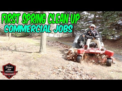 First Work Of Spring 2018! How To Do A Spring Clean Up | Bagging Leaves + Commercial Clean Ups