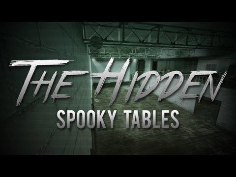 Spooky Tables (The Hidden)