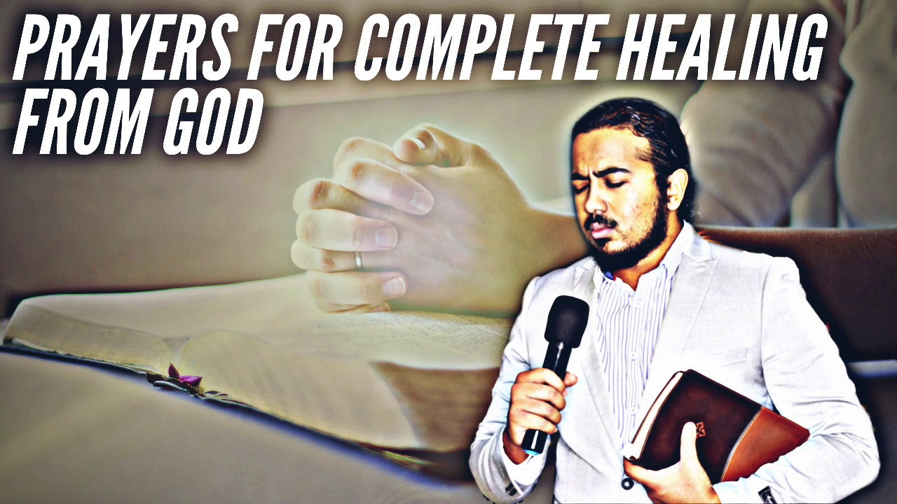 POWERFUL BIBLE PRAYERS FOR HEALING IN YOUR BODY AND EMOTIONS - EV. GABRIEL FERNANDES