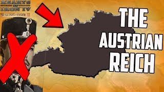 The Reich Returns But Its In Austria?! HOI4