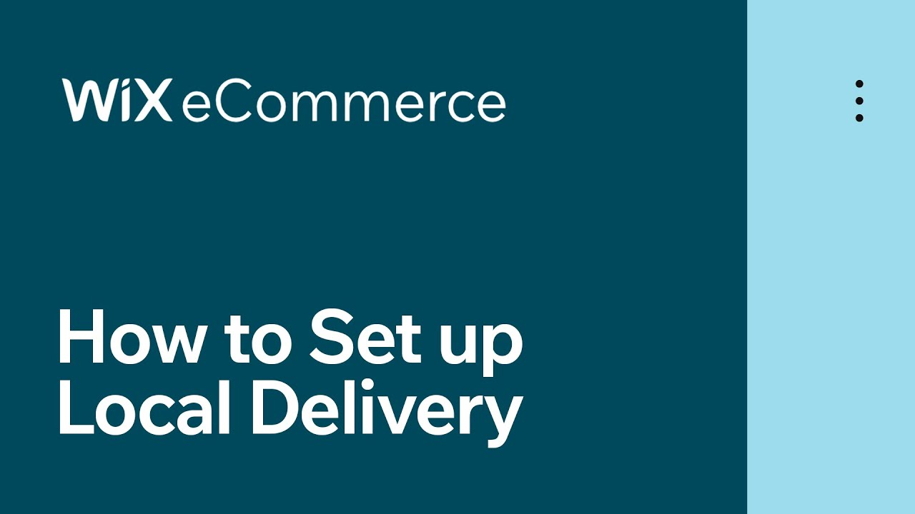Wix eCommerce | How to Set up Local Delivery for Your Online Store