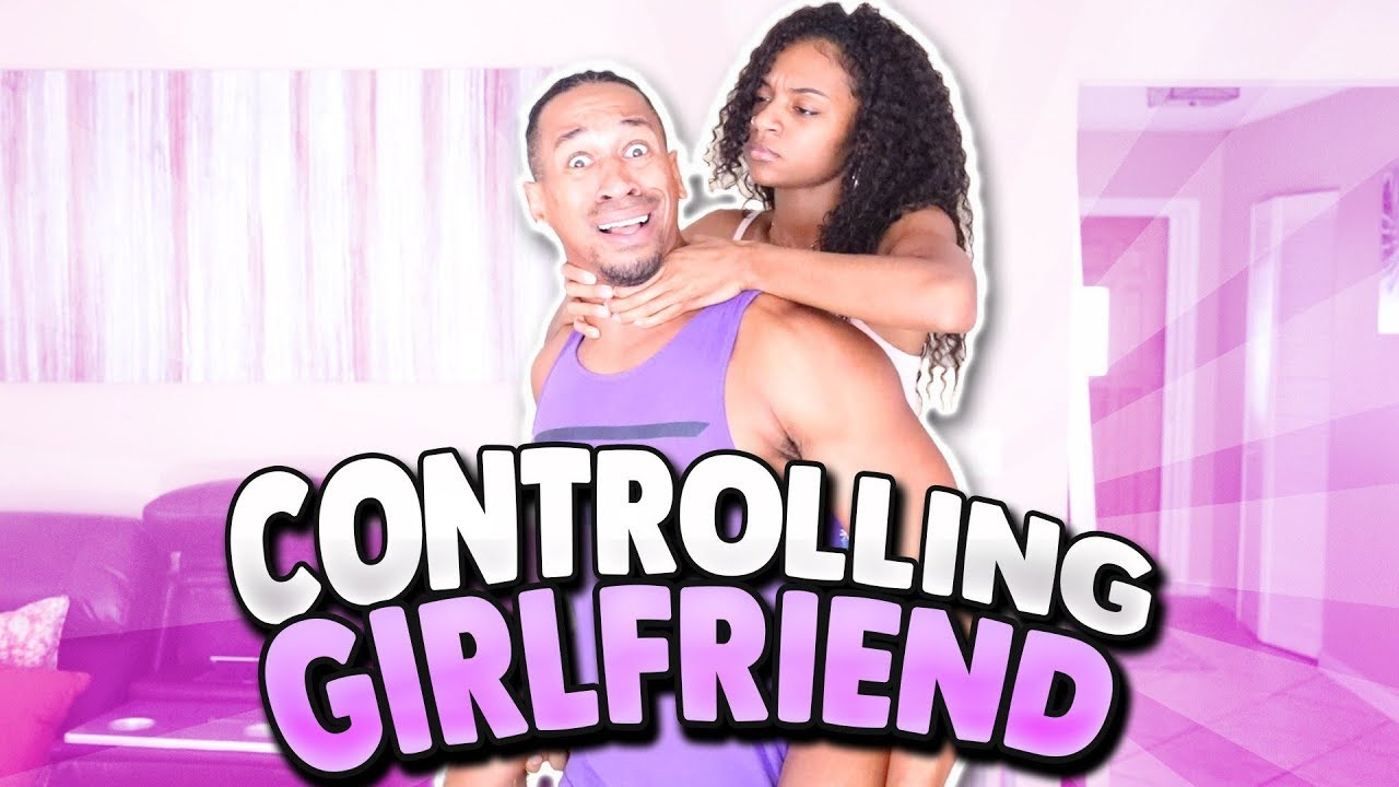 What is a controlling girlfriend
