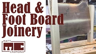 Headboard and Footboard Joinery  - JR