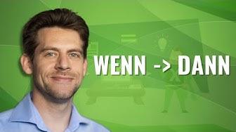 Excel Wenn-Funktion: Wenn/Dann