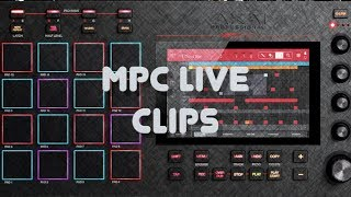 MPC Live Tutorial - Clips