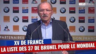XV de France - Brunel dévoile la liste des 37 joueurs pour le Mondial