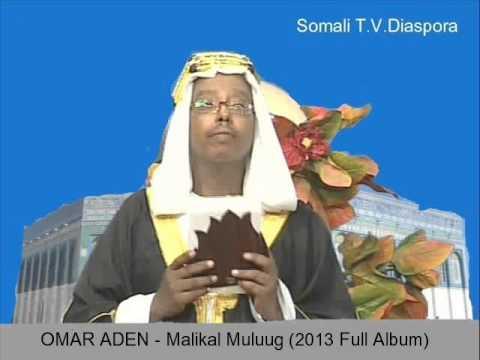 OMAR ADEN   Malikal Muluug 2013 Full Album) thumbnail
