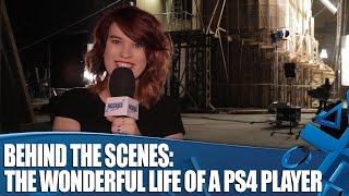 The Wonderful Life of a PS4 Player: Behind the Scenes