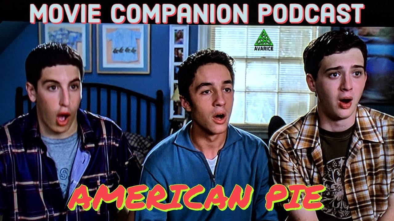 Download Avarice Movie Companion Podcast: American Pie (1999) Commentary