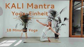 Kali Mantra Yoga Einheit | Unterstützung und Zuversicht | mit Vergangenem abschließen
