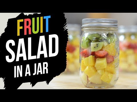 Fruit Salad in a Jar:  healthful meal prepping, quick and easy!