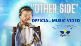 """""""Other Side"""" by Crystal Sun Official Music Video 2020"""