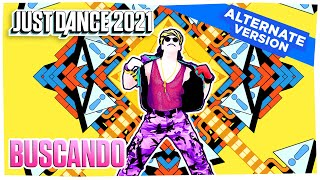 Just Dance 2021: Buscando (Alternate) | Official Track Gameplay [US]
