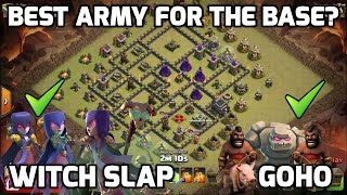 Clash of Clans: BEST ARMY FOR THE BASE? WHY WITCH SLAP & WHY GOHO - 2 DIFF BASES, PLANS & ATTACKS