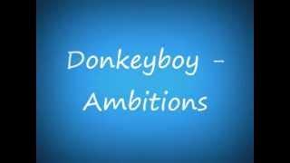 Donkeyboy - Ambitions