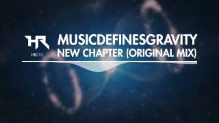 Download MusicDefinesGravity - New Chapter [Heroic] MP3 song and Music Video