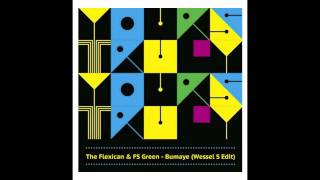The Flexican &amp FS Green, Vato Gonzalez - Bumaye (Wessel S Moombahton Mashup)