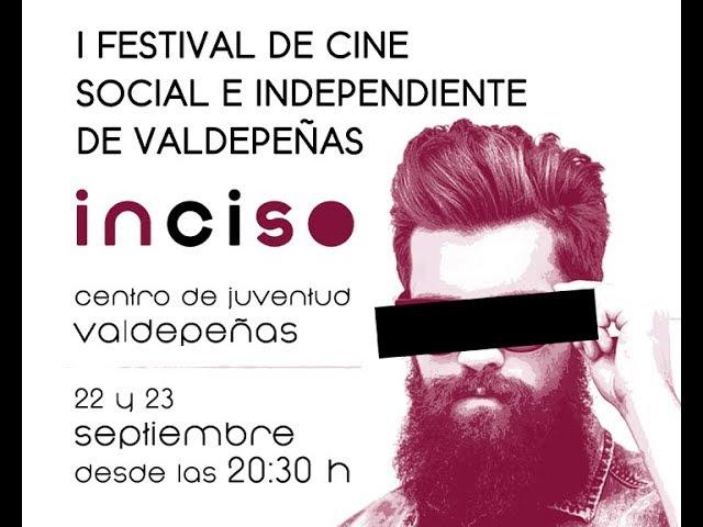 Vídeo promocional del I Festival de Cine Social e Independiente INCISO