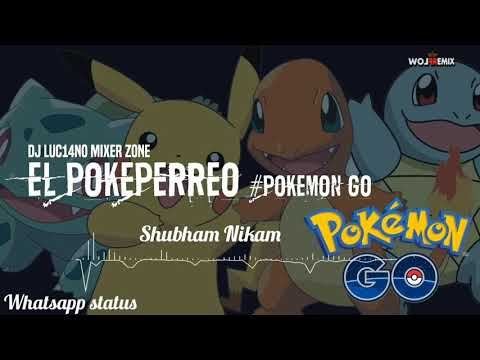 Pikachu Trance EL POKEPERREO #POKÉMON GO Whatsapp status