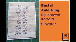 Bastel Anleitung Countdown Karte zu Silvester mit Papier, Stempel, Stampin Up, Action \u0026 Co