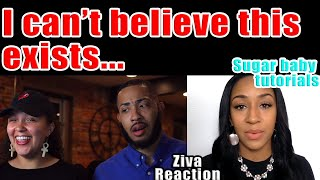 Should you Sleep With Your Sugar Daddy | Ziva Reaction