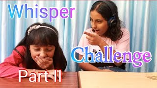 Whisper Challenge Part II  Fun Challenge The Unicorn Sisters