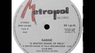 Download Sabine - A Whiter Shade Of Pale (Club Mix) (A) MP3 song and Music Video