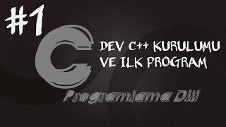 C Programlama Dersleri 1 Dev C Kurulumu ve İlk Program