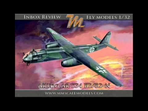 Scale model inbox review - Arado Ar-234 B-2/B-2N 1/32 Fly models