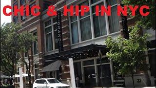 Soho Grand Hotel NYC - Tour, Review (Manhattan's Most Stylish Luxury Hotel)
