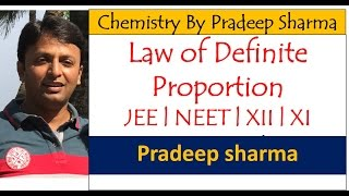 Law of Definite Proportion by PRADEEP SHARMA - PICS INSTITUTE ( Sonipat , Delhi - NCR )