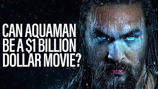 TJCS Companion Video - Can Aquaman Be A Billion Dollar Movie?