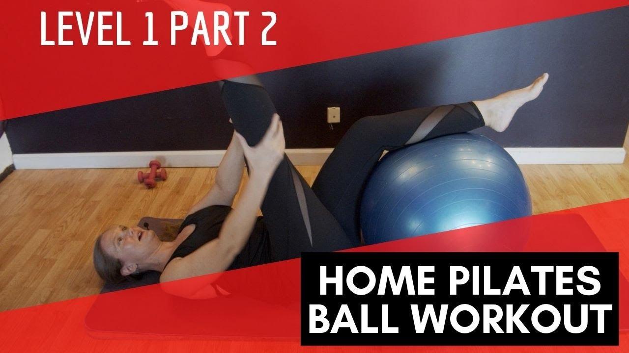 Home Pilates Ball Workout - Level 1 Part 2