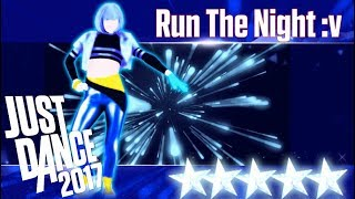 Run The Night - Just Dance 2017 - Full Gameplay 5 Stars W/ Humberto Contreras
